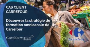 Découvrez la stratégie omnicanale de Carrefour