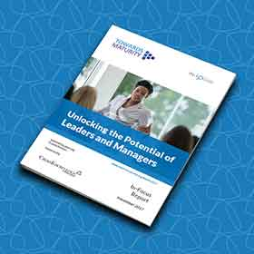 Towards Maturity In-Focus Report: Unlocking the Potential of Leaders and Managers