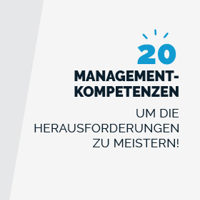 20 Führungskompetenzen um die Management-Herausforderungen zu meistern – ein E-Book
